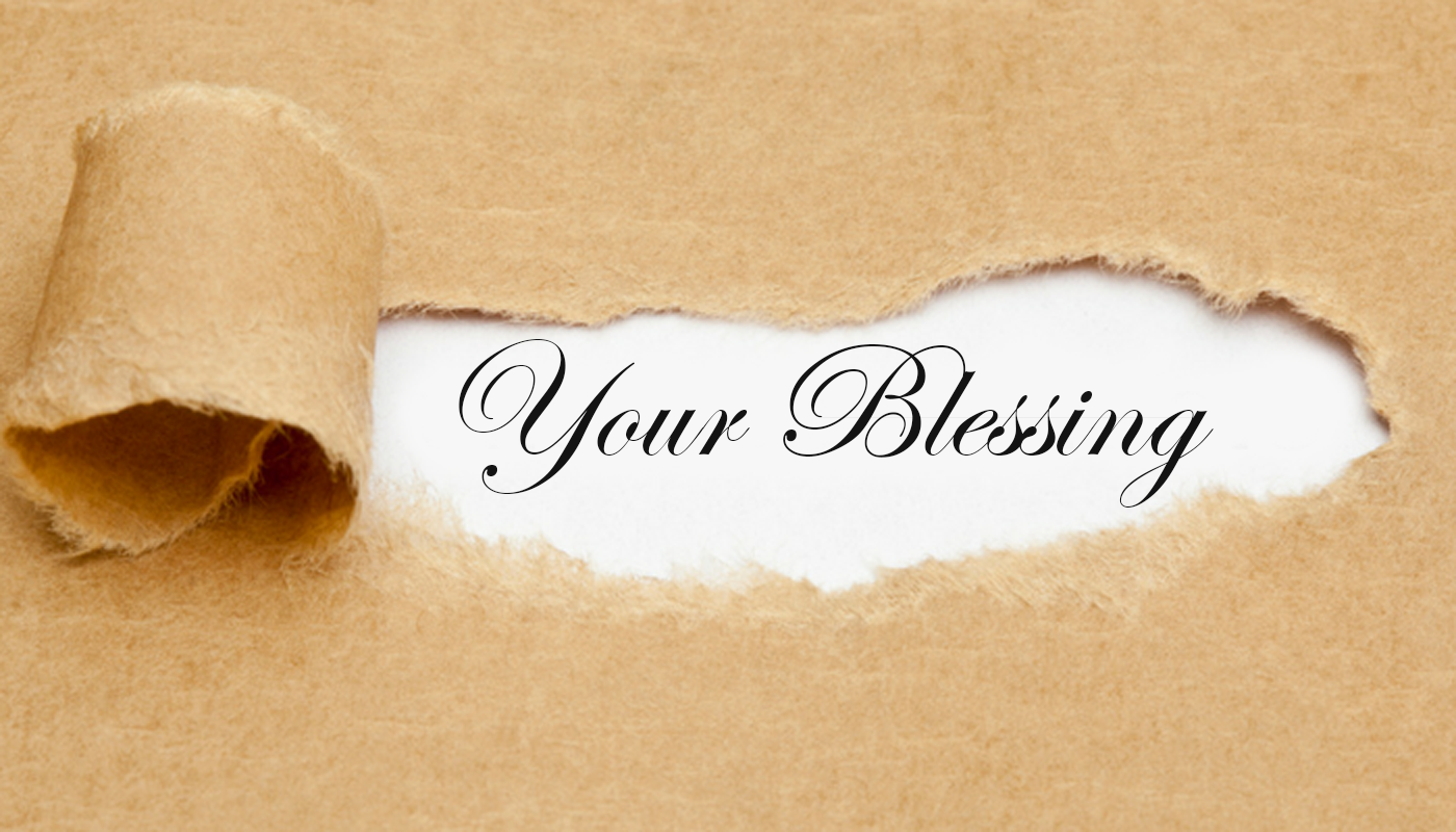 Your Blessing… Exposed!!!